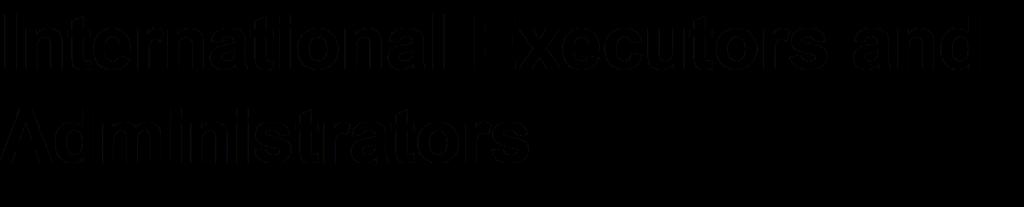 International Executors and Administrators